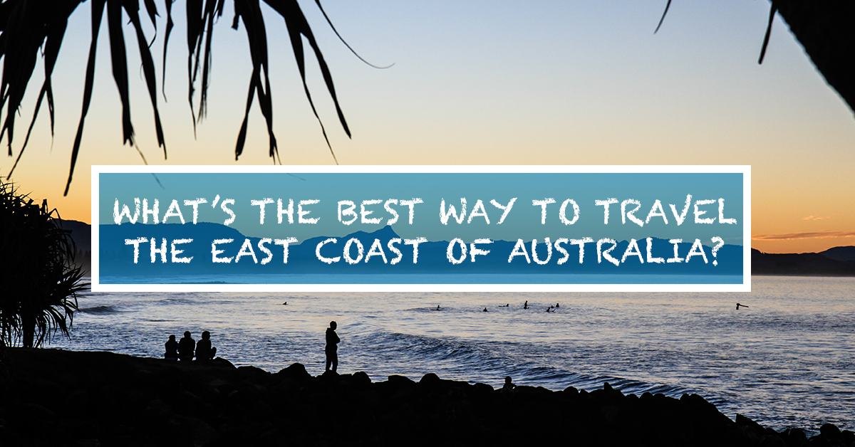 how to travel east coast australia gap year backpacker